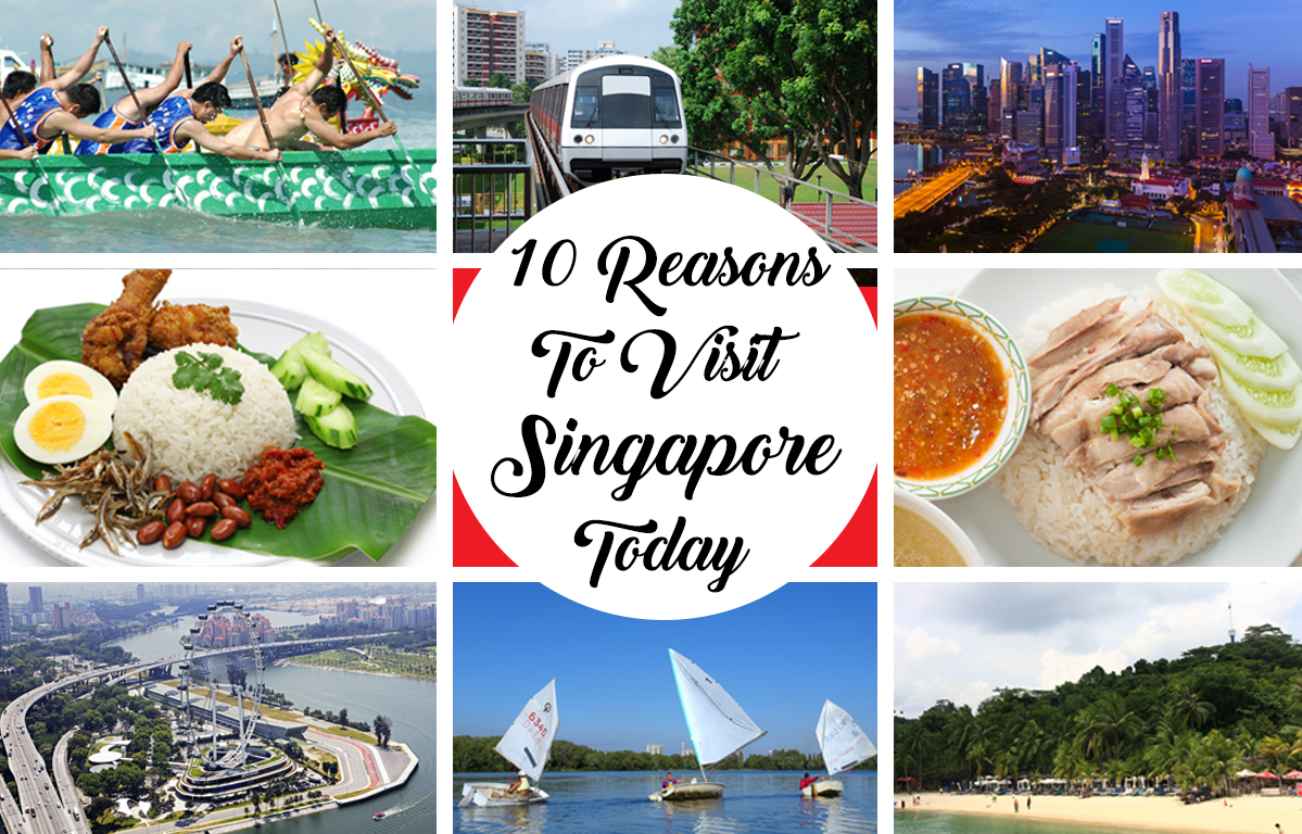 10 Reason To Visit Singapore Today