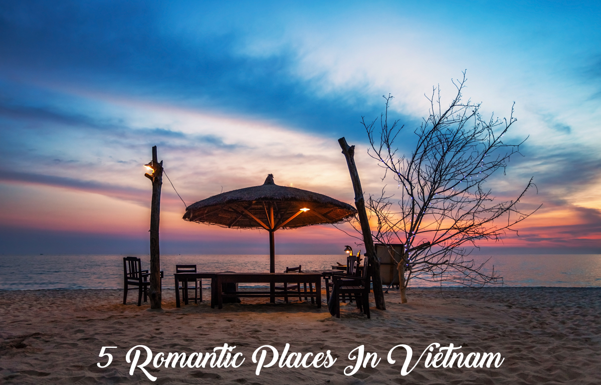 5 Romantic Places In Vietnam